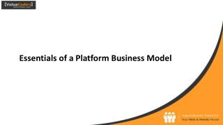 Essentials of a Platform Business Model