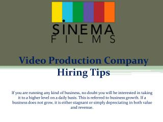 Video production company hiring tips