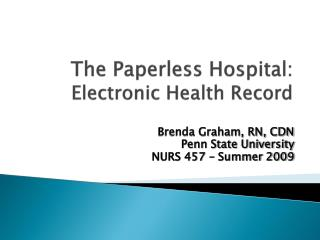 The Paperless Hospital:    Electronic Health Record