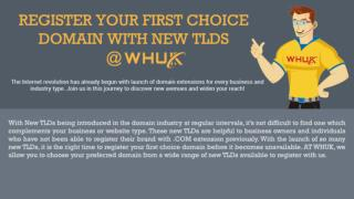 Register Your First Choice Domain With New TLDs @WHUK!