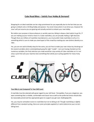 Cube Road Bikes – Satisfy Your Hobby & Demand