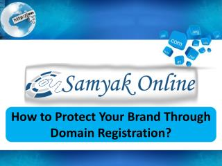 How to Protect Your Brand Through Domain Registration?