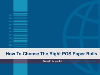 How To Choose The Right POS Paper Rolls