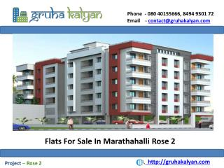 Flats For Sale in Marathahalli Rose 2