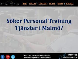 Söker Personal Training Tjänster i Malmö?