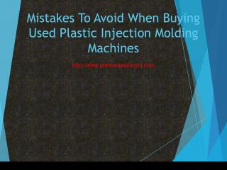 Mistakes To Avoid When Buying Used Plastic Injection Molding Machines