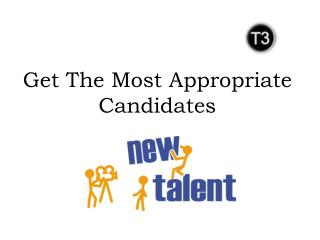 Get The Most Appropriate Candidates