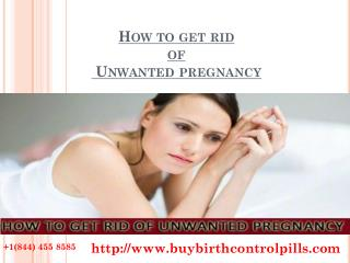 How to Get Rid of Unwanted Pregnancy