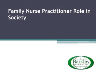 Family nurse practitioner role in society