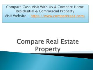 Compare Real Estate Property Delhi - Compare Casa
