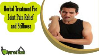 Herbal Treatment For Joint Pain Relief and Stiffness