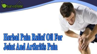Herbal Pain Relief Oil For Joint And Arthritis Pain