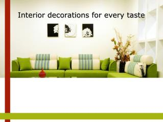 Interior decorations for every taste