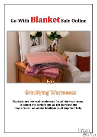 Go-With Blanket Sale Online for Gratifying Warmness