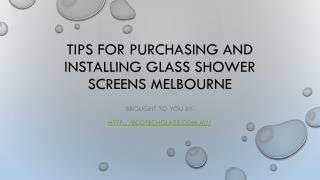 Tips For Purchasing And Installing Glass Shower Screens Melbourne