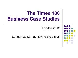 The Times 100  Business Case Studies