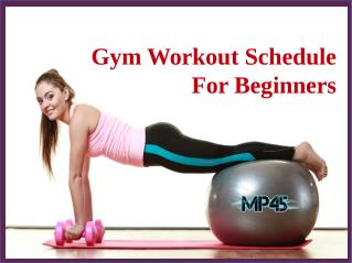 Gym Workout Schedule For Beginners