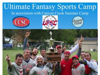 Ultimate Fantasy Sports Camp at the Los Angeles Summer Camp- Canyon Creek