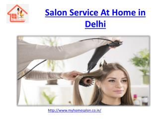 Salon Service At Home in Delhi