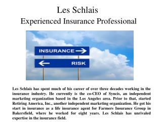 Les Schlais Experienced Insurance Professional