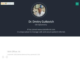 Dr Dmitry Gutkovich, OD, Optometry joined in statreferral.