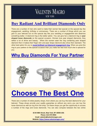 Buy Radiant And Brilliant Diamonds Only