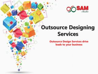 Outsource Designing Services- Outsourcing Company