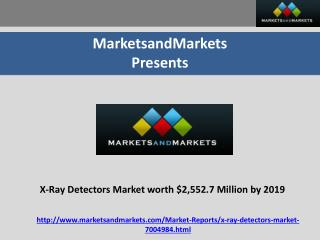 X-Ray Detectors Market Poised to Reach $2,552.7 Million by 2019