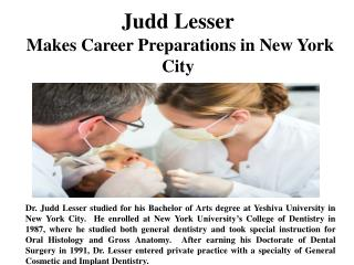 Judd Lesser Makes Career Preparations in New York City