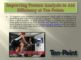 Improving Posture Analysis to Aid Efficiency at Ten Points