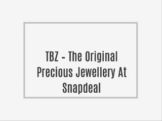 TBZ – The Original Precious Jewellery At Snapdeal