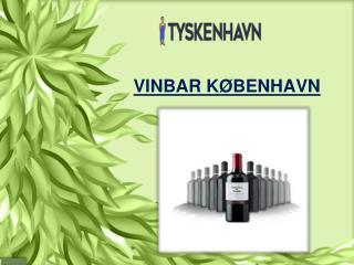 Finding the Best Vinbar København and Odense