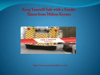Keep Yourself Safe with a Smoke Alarm from Milton Keynes