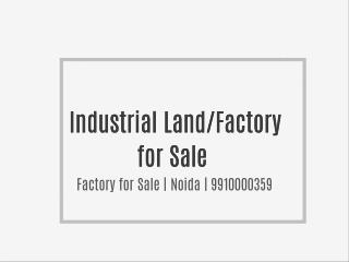 Industrial Building for sale noida 9910000359