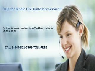 Kindle Fire customer Service 1-844-801-7563-Toll-free