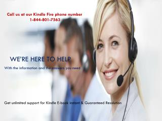 Kindle fire phone number 1-844-801-7563