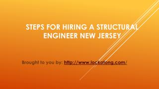 Steps For Hiring A Structural Engineer New Jersey