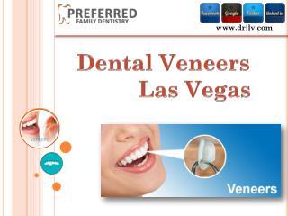 Dental Veneers Las Vegas - Preferred Family Dentistry