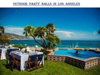 Outdoor party halls in Los Angeles