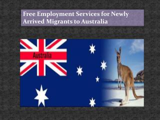 Free Employment Services for Newly Arrived Migrants
