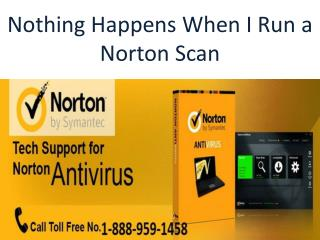 1-888-959-1458 Nothing Happens When I Run a Norton Scan