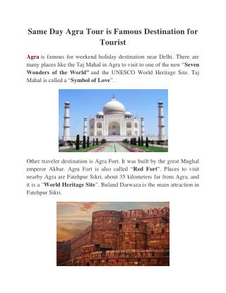 Same Day Agra Tour is Famous Destination for Tourist