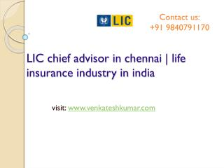 LIC chief advisor in chennai | life insurance industry in india