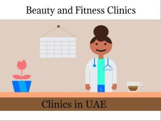 Beauty and Fitness Clinics