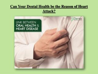 Dental Health and Heart Attack