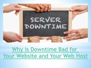 Why is Downtime Bad for Your Website and Your Web Host