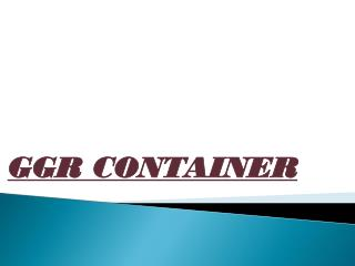 GGR CONTAINERS
