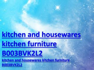 kitchen and housewares kitchen furniture B003BVK2L2