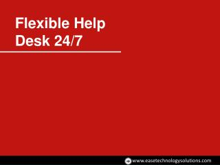 Ease Technology Solutions Flexible Helpdesk