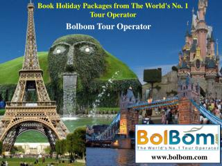 Book Holiday Packages from The World's No. 1 Tour Operator